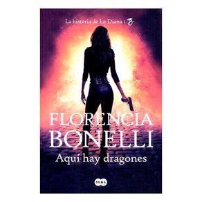 Aqui-Hay-Dragones-La-Diana-1-Florencia-Bonelli-1-475203